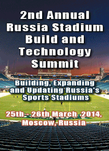 2nd Annual Russia Stadium Build & Technology Summit